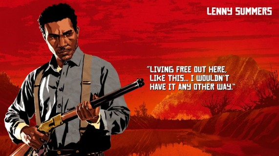 "Lenny Summers quote from Red Dead Redemption 2 ""Living free out here, like this... I wouldn't have it any other way."""